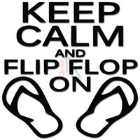 Keep Calm Flip Flop On Decal Sticker