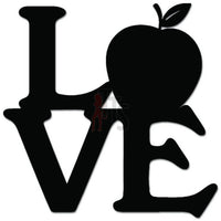 Love Apple Teaching Teacher Decal Sticker