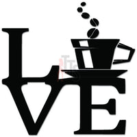 Love Coffee Caffeine Decal Sticker