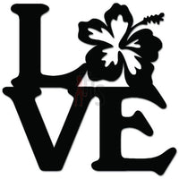 Love Hibiscus Flower Hawaii Decal Sticker