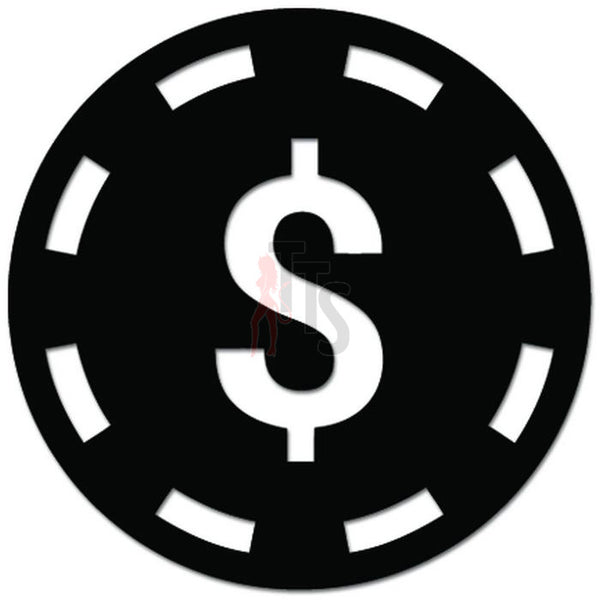 Poker Chip Casino Dollar Gambling Decal Sticker