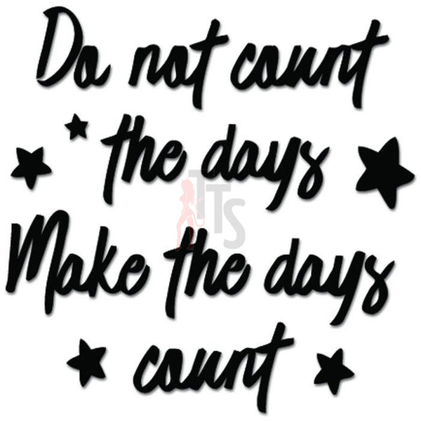 Make The Days Count Stars Decal Sticker