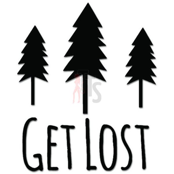 Get Lost Forest Camping Mountain Wanderer Decal Sticker