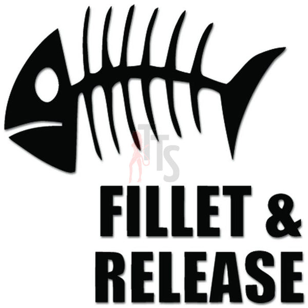 Fillet and Release Fish Bones Fishing Decal Sticker