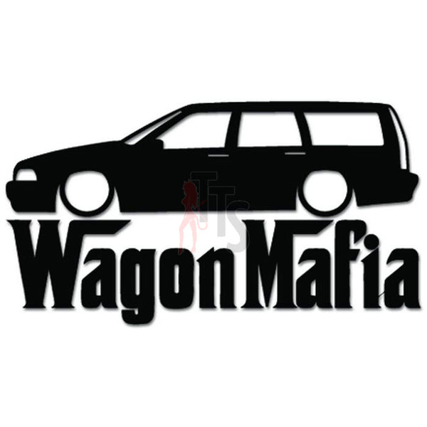 Euro Wagon Mafia Lowered Decal Sticker