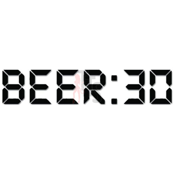 Beer 30 Funny Digital CLock Decal Sticker