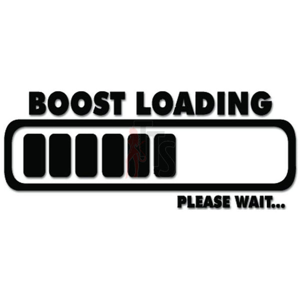 Boost Loading Please Wait JDM Japanese Decal Sticker Style 2