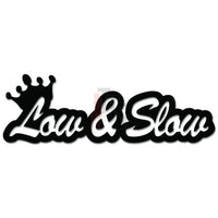 Crown Low and Slow JDM Japanese Decal Sticker