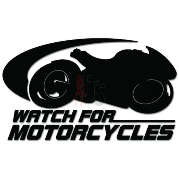 Watch For Motorcycles Motorbike Decal Sticker