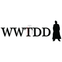 WWTDD What Would Dr. Who Do Decal Sticker