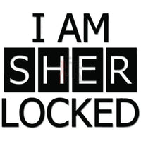 I Am Sherlocked Private Detective Decal Sticker