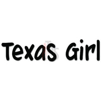 Texas Girl Decal Sticker