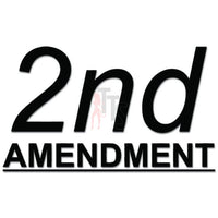 2nd Amendment Gun Rifle Rights Decal Sticker