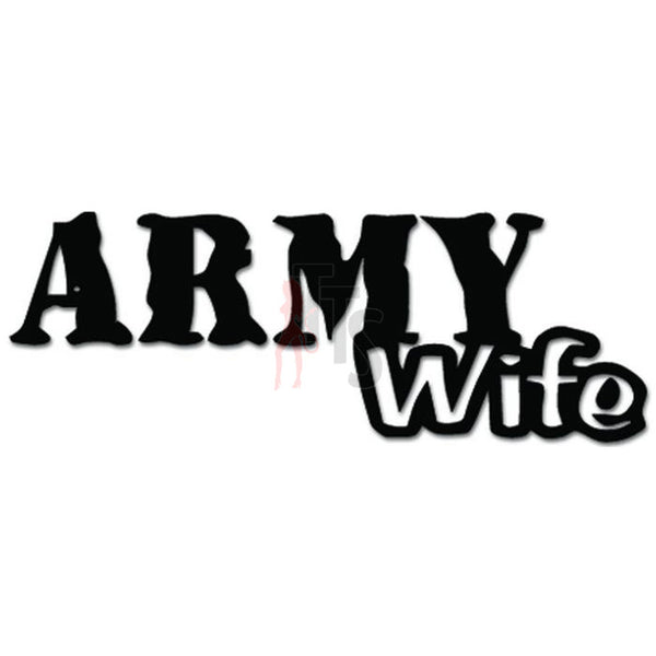 Military Army Wife Decal Sticker