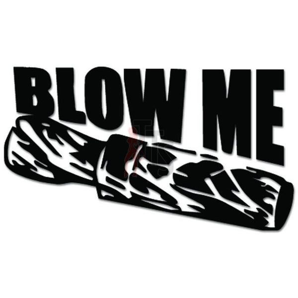 Blow Me Duck Caller Hunting Decal Sticker