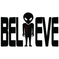 Believe Aliens UFO Decal Sticker Style 2