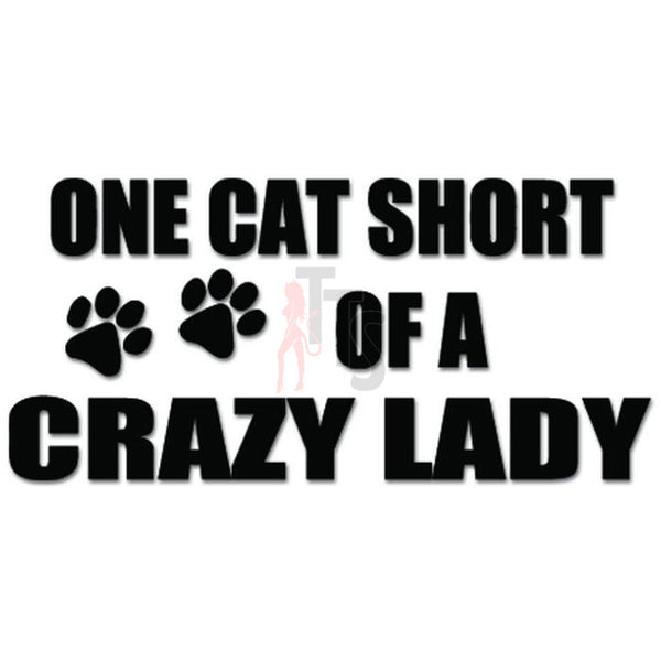 Crazy Cat Lady Decal Sticker Style 1