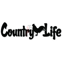 Country Life Farm Chicken Decal Sticker