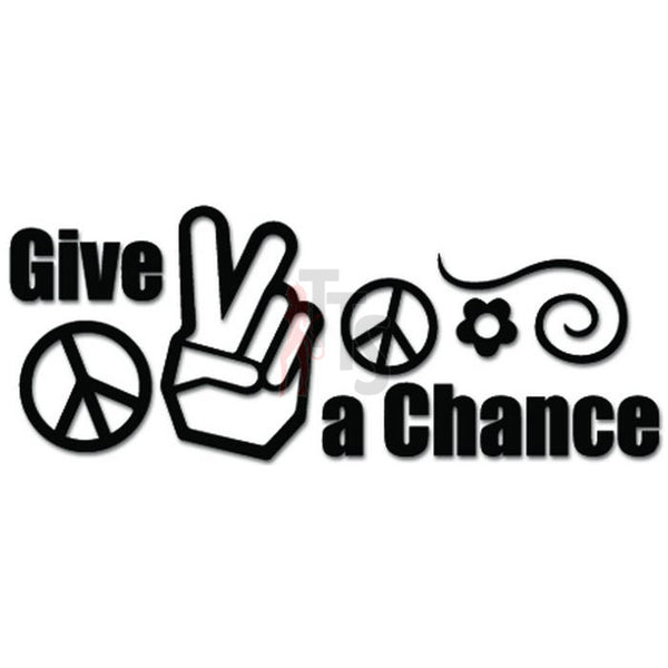 Give Peace a Chance Decal Sticker