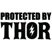 Protected by Thor Decal Sticker