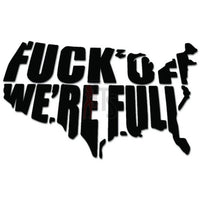 USA Map Fuck Off Decal Sticker