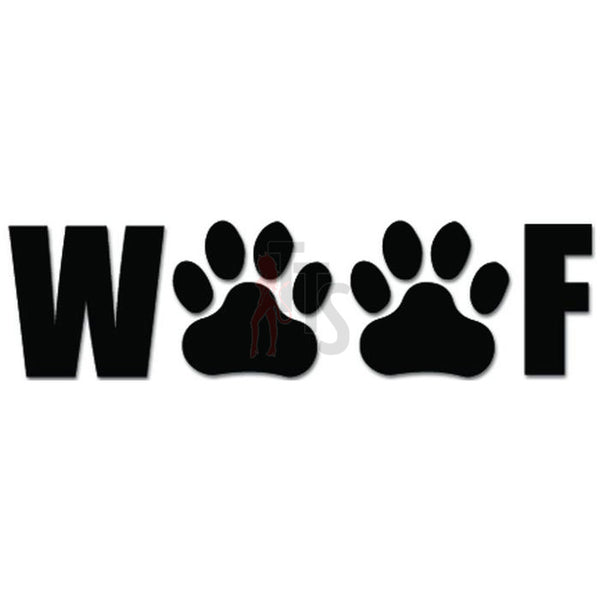 Woof Dog Paws Pet Lover Decal Sticker