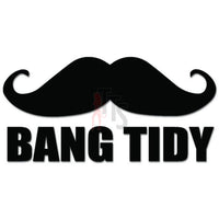 Bang Tidy Mustache Decal Sticker