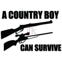 A Country Boy Can Survive Guns Decal Sticker