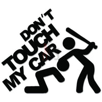 Don't Touch My Car JDM Japanese Decal Sticker Style 1