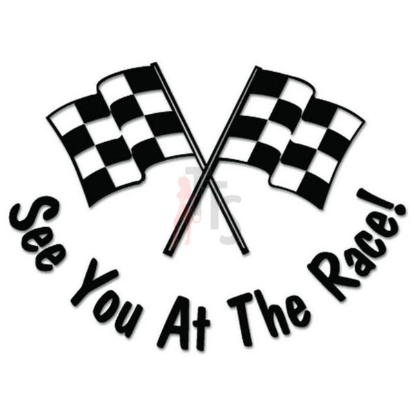See You Race Racing Checkered Flag Decal Sticker Style 1