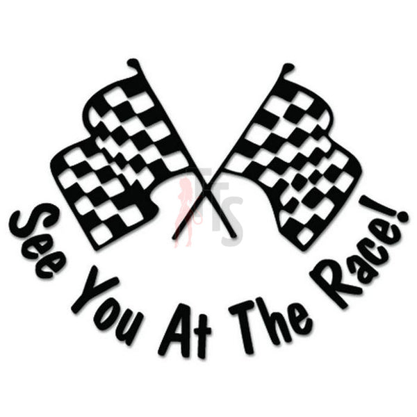 See You Race Racing Checkered Flag Decal Sticker Style 2