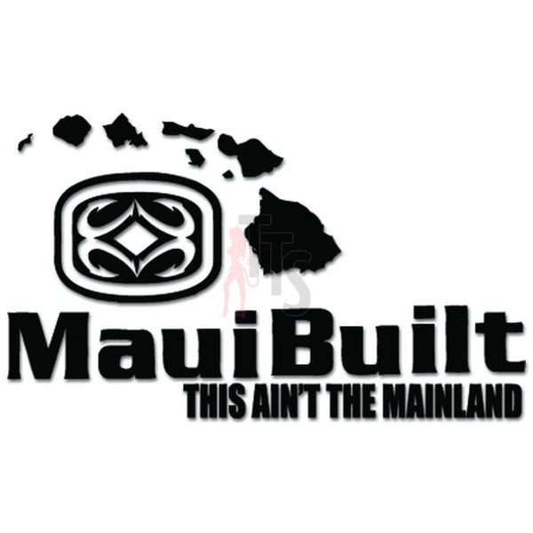 Maui Built Logo Decal Sticker Style 1