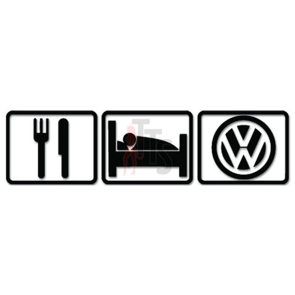 Euro Eat Sleep Volkswagen Decal Sticker