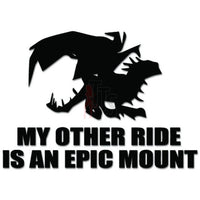 My Other Ride Epic Mount WOW Online Gaming Video Game Decal Sticker
