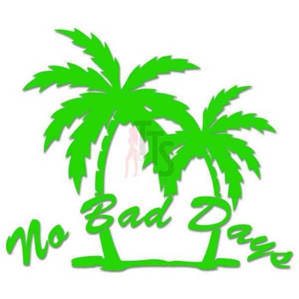 Palm Trees No Bad Days Beach Hawaii Decal Sticker