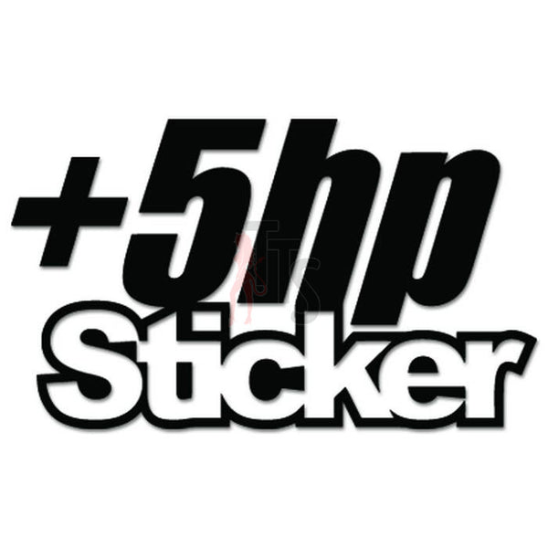 +5hp Sticker Horsepower JDM Japanese Sticker - TipTopSIGNS