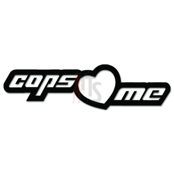 Cops Love Me JDM Japanese Sticker - TipTopSIGNS