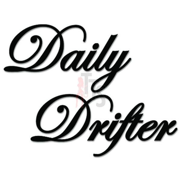 Daily Drifter Drifting JDM Japanese Sticker - TipTopSIGNS
