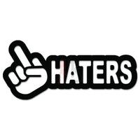 Fuck Haters JDM Japanese Sticker - TipTopSIGNS
