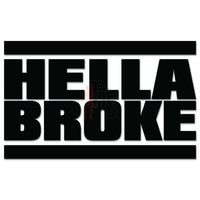 Hellabroke Hella Broke JDM Japanese Sticker Style 2 - TipTopSIGNS