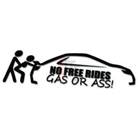 No Free Rides Gas Or Ass JDM Japanese Sticker Style 2