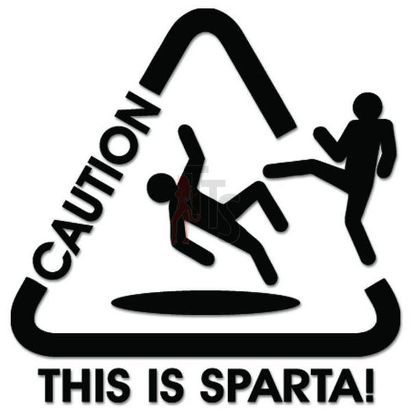 Caution This Is Sparta JDM Japanese Sticker - TipTopSIGNS