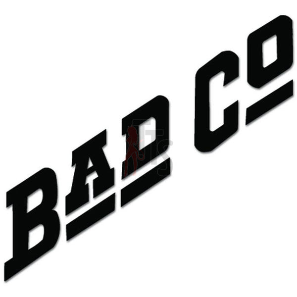 Bad Company Music Rock Band Decal Sticker