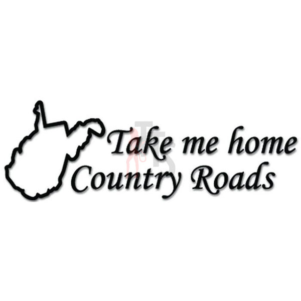 Take Me Home Country Roads Music Rock Band Decal Sticker