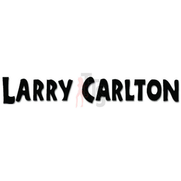 Larry Carlton Music Rock Band Decal Sticker