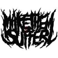 Make Them Suffer Music Rock Band Decal Sticker