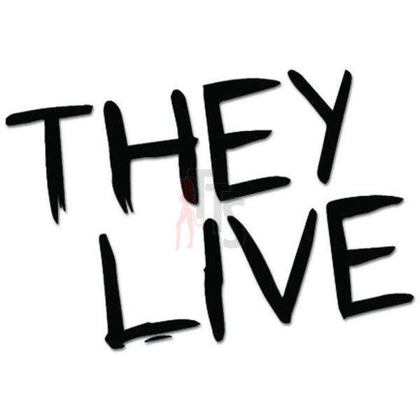 They Live Music Rock Band Decal Sticker