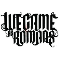 We Came As Romans Music Rock Band Decal Sticker