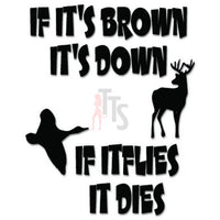 Brown Down Flies Dies Deer Buck Hunting Decal Sticker