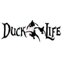 Duck Life Hunting Decal Sticker